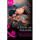 A Taste Of Paradise: Addicted to You / More Than a Fling (Mills & Boon Blaze) (Unrated!, Book 8)