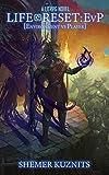 Life Reset: EvP (Environment vs. Player) (New Era Online Book 2) (English Edition)