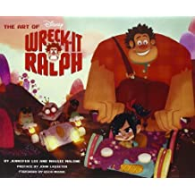 The Art of Wreck-It Ralph (The Art of Disney) by Maggie Malone (2012-11-01)