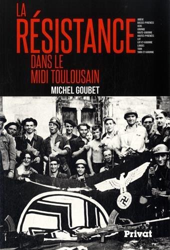 La résistance dans le Midi toulousain