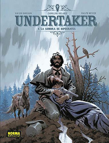Undertaker 4. La Sombra de Hipócrates por Meyer, Delabie Dorison