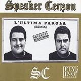 L'ultima Parola (Remix)
