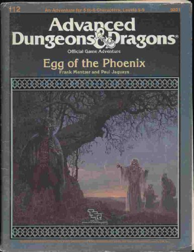 The Egg of the Phoenix: Special Module I12 (Advanced Dungeons & Dragons) by Frank Mentzer (1987-04-02) par Frank Mentzer;Paul Jaquays