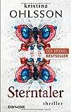Sterntaler: Thriller von Kristina Ohlsson (21. Juli 2014) Taschenbuch