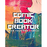 Comic Book Creator - Draw Your Own Comics! : Notebook And Sketch Book For Kids, Create Own Stories, Comic Book Strip Templates For Drawing (large ... Comic Book Creator - Draw Your Own Comics!