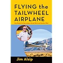 Flying the Tail Wheel Airplane (English Edition)