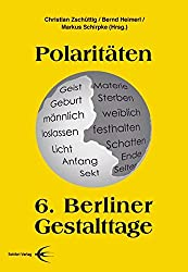 Polaritäten: 6. Berliner Gestalttage