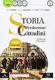 Storia: per diventare cittadini. Per i Licei e gli Ist. magistrali. Con e-book. Con espansione online. Con 2 libri: Atlante geopolitico-History in: 1