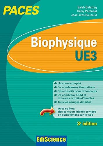 Biophysique - UE3 PACES - 3e éd.: Manuel, cours + QCM corrigés par Salah Belazreg