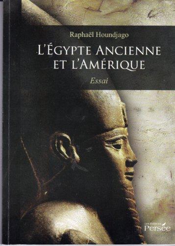 L'EGYPTE ANCIENNE ET L'AMERIQUE par