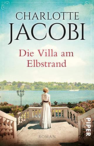 Buchseite und Rezensionen zu 'Die Villa am Elbstrand: Roman (Elbstrand-Saga, Band 1)' von Charlotte Jacobi