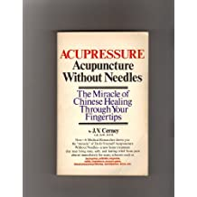 Acupressure Acupuncture Without Needles