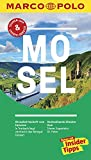 MARCO POLO Reiseführer Mosel: Reisen mit Insider-Tipps. Inklusive kostenloser Touren-App & Update-Service - Angelika Koch