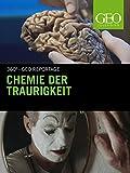 Chemie der Traurigkeit