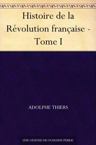 Couverture du livre Histoire de la Révolution française - Tome I