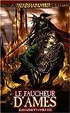 Malus Darkblade, Tome 3 : Le faucheur d'âmes