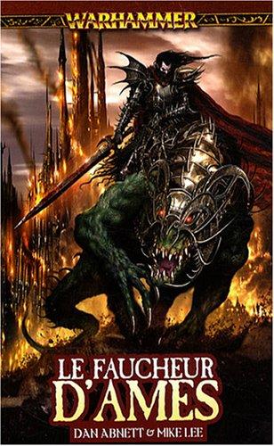Malus Darkblade, Tome 3 : Le faucheur d'âmes par Dan Abnett