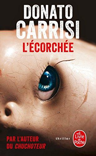 L'Écorchée par Donato Carrisi