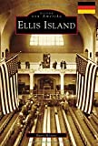 Ellis Island (German Version) (Bilder von Amerika / Images of America)
