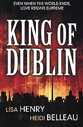 King of Dublin by Heidi Belleau (2013-11-18)