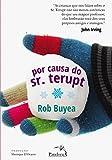 Por Causa do Sr. Terupt (Em Portuguese do Brasil)