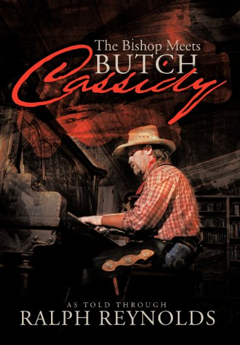 The Bishop Meets Butch Cassidy: Recollections of Scottie Abner