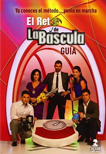 Reto De La Bascula, El. Guia + Diario Alfar, Ediciones