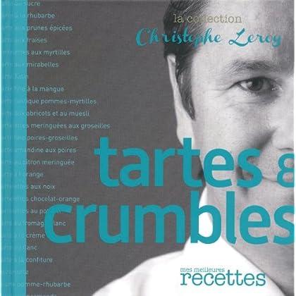 Tartes & Crumbles (CHRIS. LEROY)