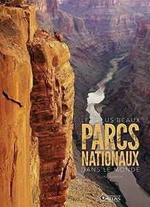 """Afficher """"Les plus beaux parcs nationaux dans le monde"""""""