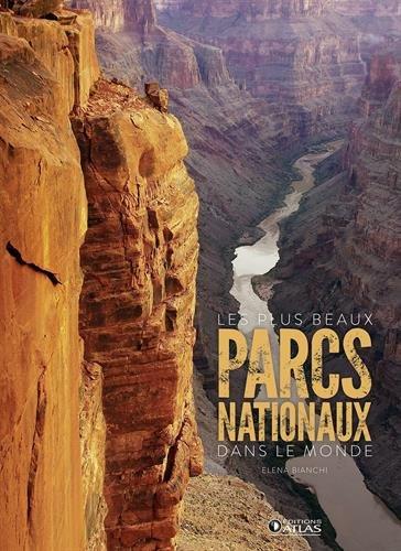 Les plus beaux parcs nationaux dans le monde par Elena Bianchi