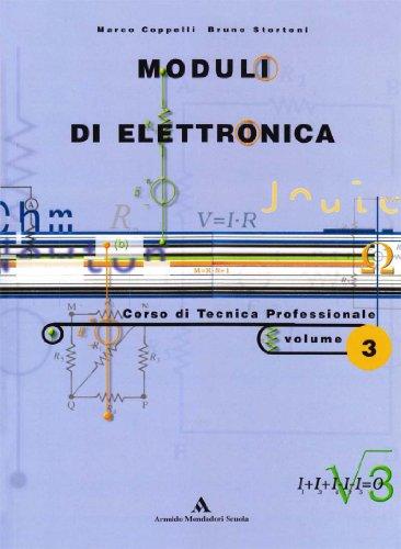 Moduli di elettronica. Corso di tecnica professionale. Per le Scuole superiori