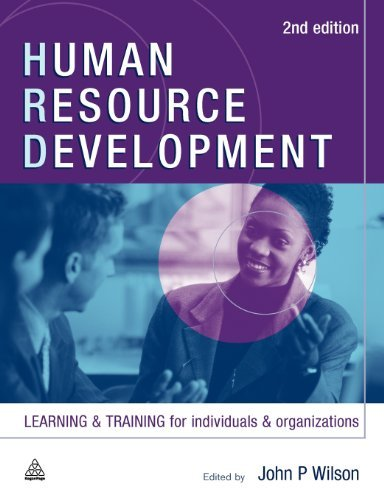 (Human Resource Development: Learning and Training for Individuals and Organizations) By Wilson, John P. (Author) Paperback on (06 , 2005)