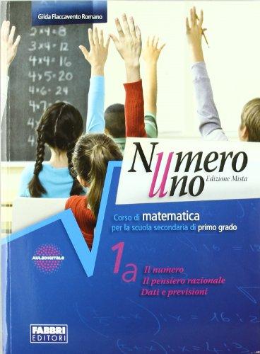 Numero uno. Con sfide matematiche. Per la Scuola media. Con espansione online: 1