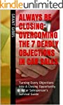 Always Be Closing: Overcoming the 7 D...