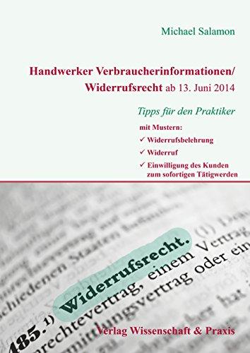 Handwerker Verbraucherinformation/Widerrufsrecht ab 13. Juni 2014: Tipps für den Praktiker