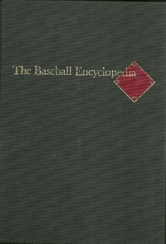 THE BASEBALL ENCYCLOPEDIA: The Complete and Official Record of Major League Baseball, Fifth Edition / Revised and Expanded