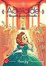 Adélaïde, tome 1 : Une petite fiancée à Versailles par Jay