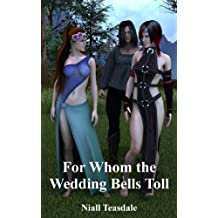 For Whom the Wedding Bells Toll (Thaumatology Book 11)