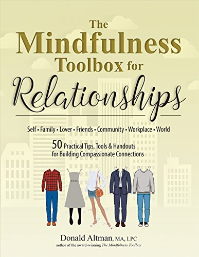 The Mindfulness Toolbox for Relationships: 50 Practical Tips, Tools & Handouts for Building Compassionate Connections (English Edition)