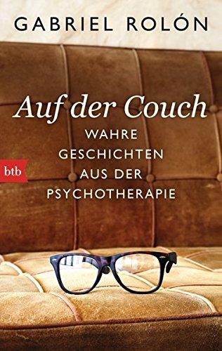Preisvergleich Produktbild Auf der Couch: Wahre Geschichten aus der Psychotherapie