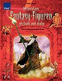 Intensivkurs Fantasy-Figuren zeichnen und malen: Von der Idee zur fertigen Szene - Finlay Cowan