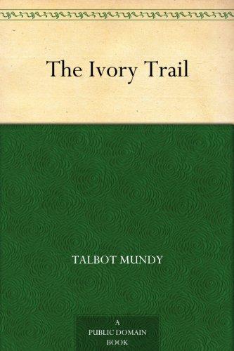 Google Free e-Books The Ivory Trail