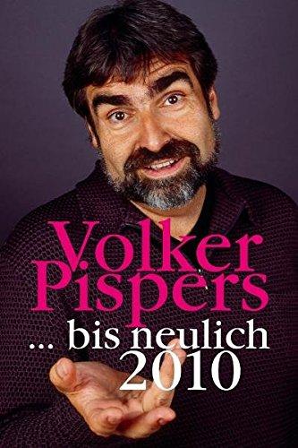 : Volker Pispers - Bis neulich 2010 (DVD)