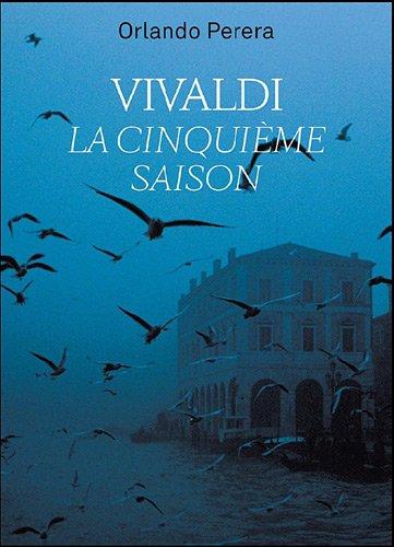 Vivaldi, la cinquième saison