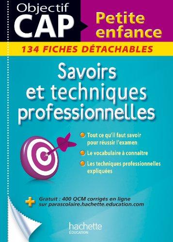 Savoirs et techniques professionnelles CAP Petite enfance : 134 fiches détachables por Josiane Brin