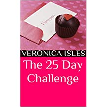 The 25 Day Challenge (English Edition)