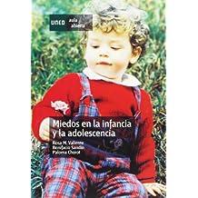Miedos en la infancia y la adolescencia (AULA ABIERTA)