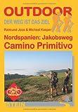 Nordspanien: Jakobsweg. Camino Primitivo - Raimund Joos, Michael Kasper
