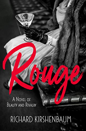 Rouge: A Novel of Beauty and Rivalry (English Edition)