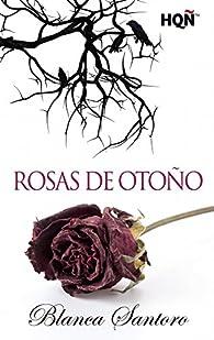 Rosas de otoño par Blanca Santoro
